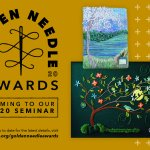The Golden Needle Awards -- EGA's newest judged exhibit!