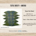 Textile Society of America April Stitch-In: Guest Hillary Waters Fayle and Hand Yoga with Heidi Park